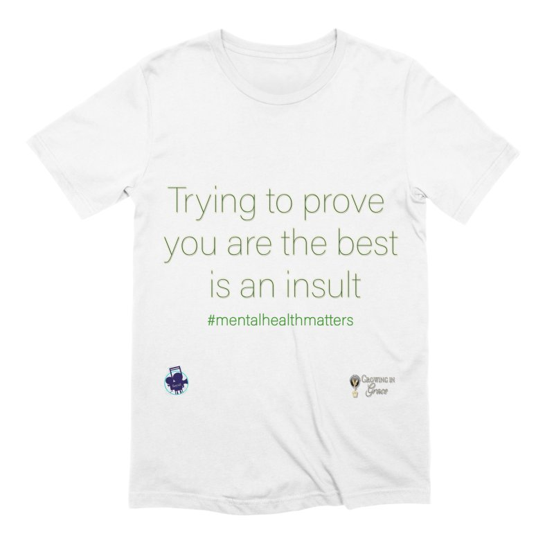 Insult Men's Extra Soft T-Shirt by I'm Just Seyin' Shoppe