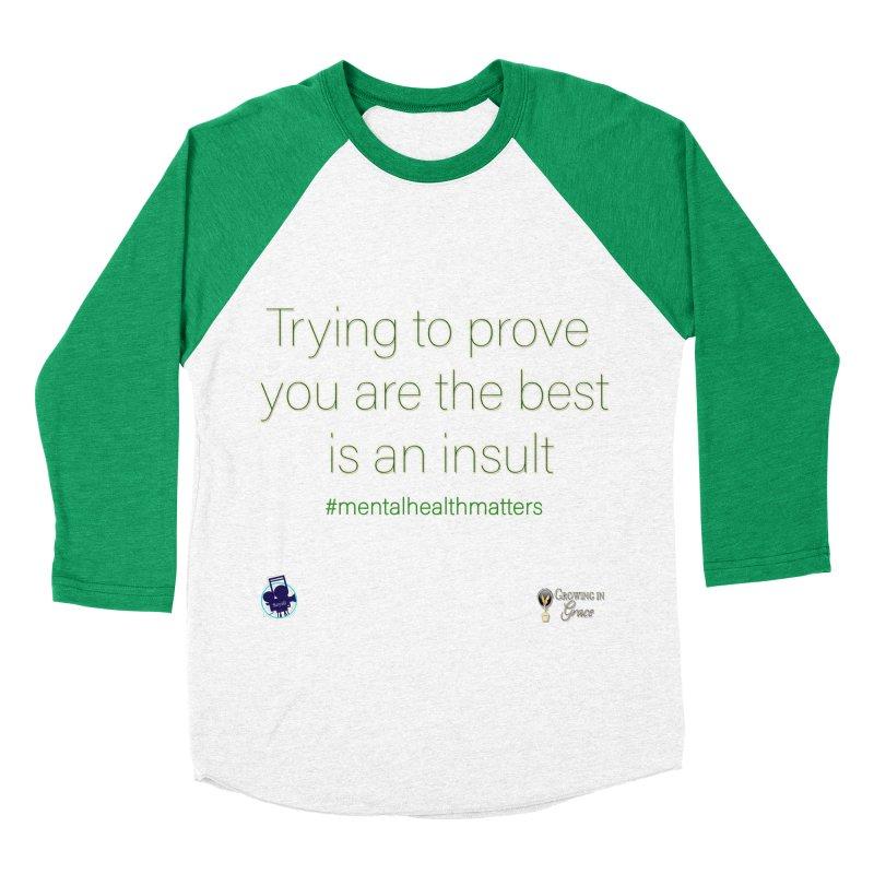 Insult Women's Baseball Triblend Longsleeve T-Shirt by I'm Just Seyin' Shoppe