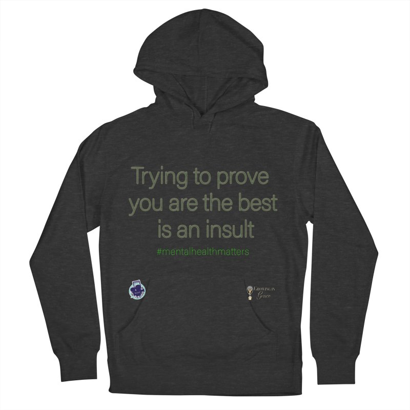 Insult Women's French Terry Pullover Hoody by I'm Just Seyin' Shoppe
