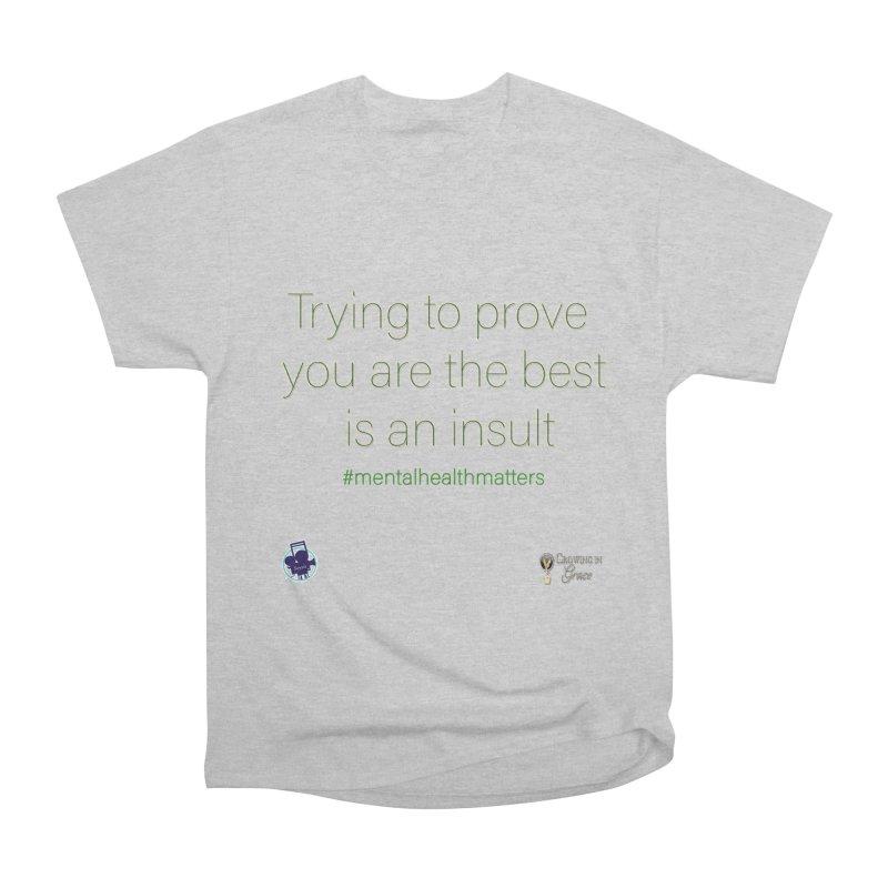 Insult Women's Heavyweight Unisex T-Shirt by I'm Just Seyin' Shoppe