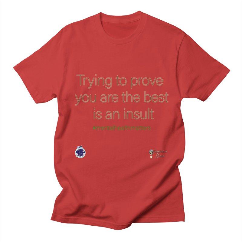 Insult Men's Regular T-Shirt by I'm Just Seyin' Shoppe