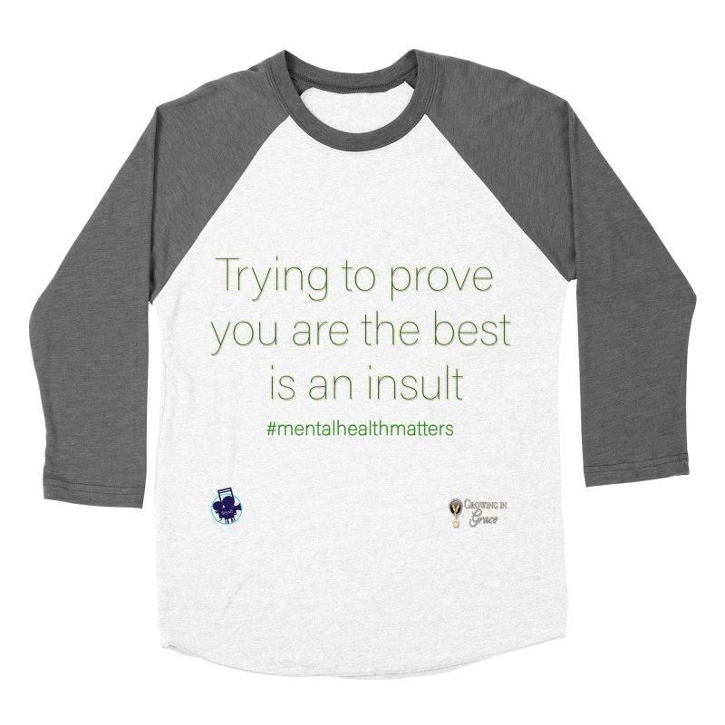 Insult Men's Baseball Triblend Longsleeve T-Shirt by I'm Just Seyin' Shoppe