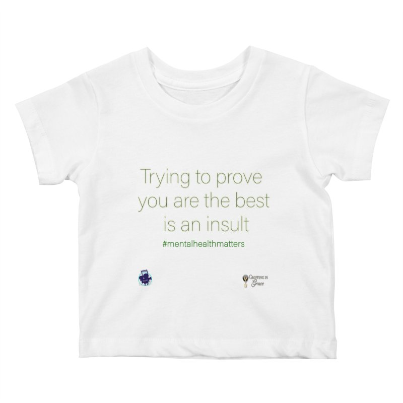 Insult Kids Baby T-Shirt by I'm Just Seyin' Shoppe