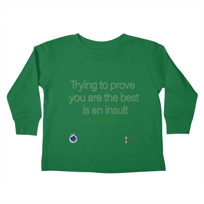 Insult Kids Toddler Longsleeve T-Shirt by I'm Just Seyin' Shoppe