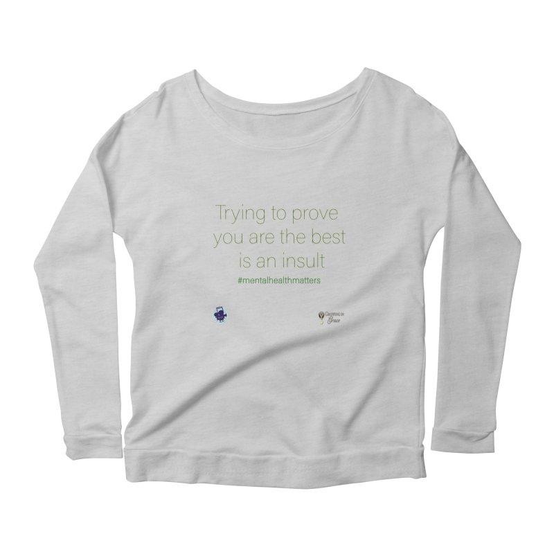 Insult Women's Scoop Neck Longsleeve T-Shirt by I'm Just Seyin' Shoppe