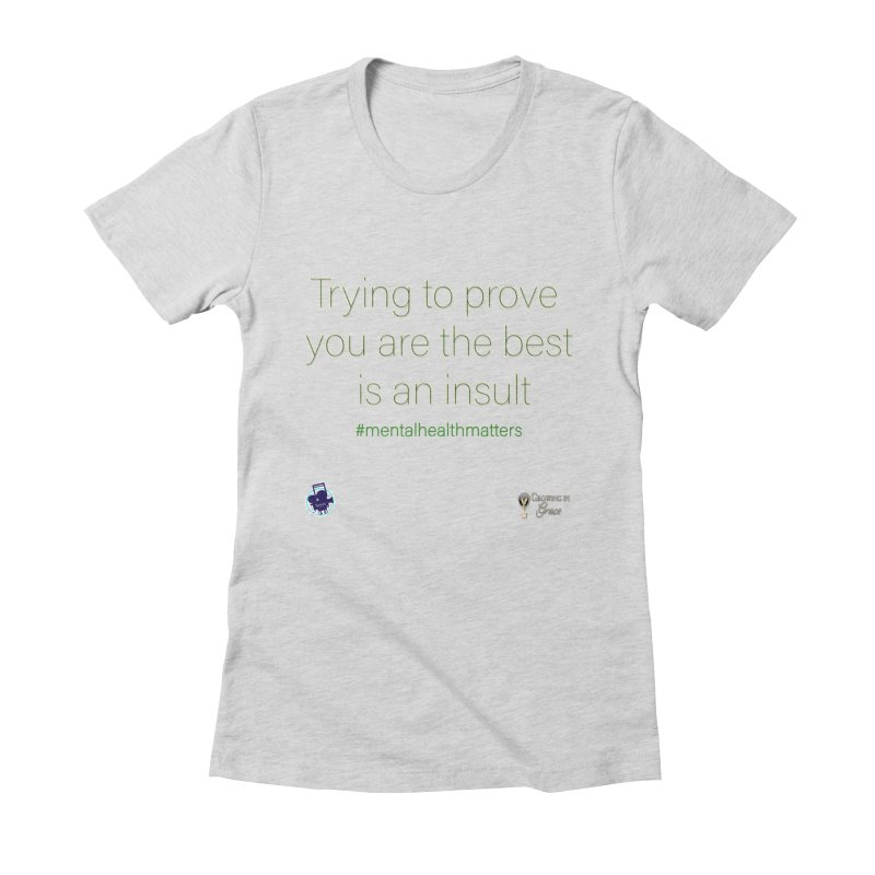 Insult Women's Fitted T-Shirt by I'm Just Seyin' Shoppe