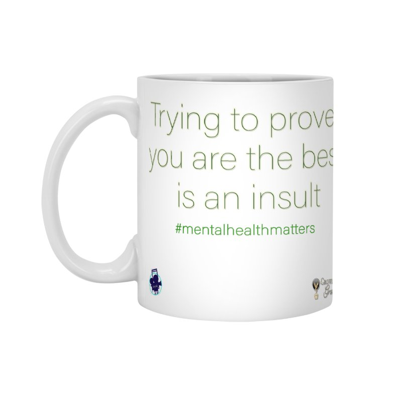 Insult Accessories Standard Mug by I'm Just Seyin' Shoppe