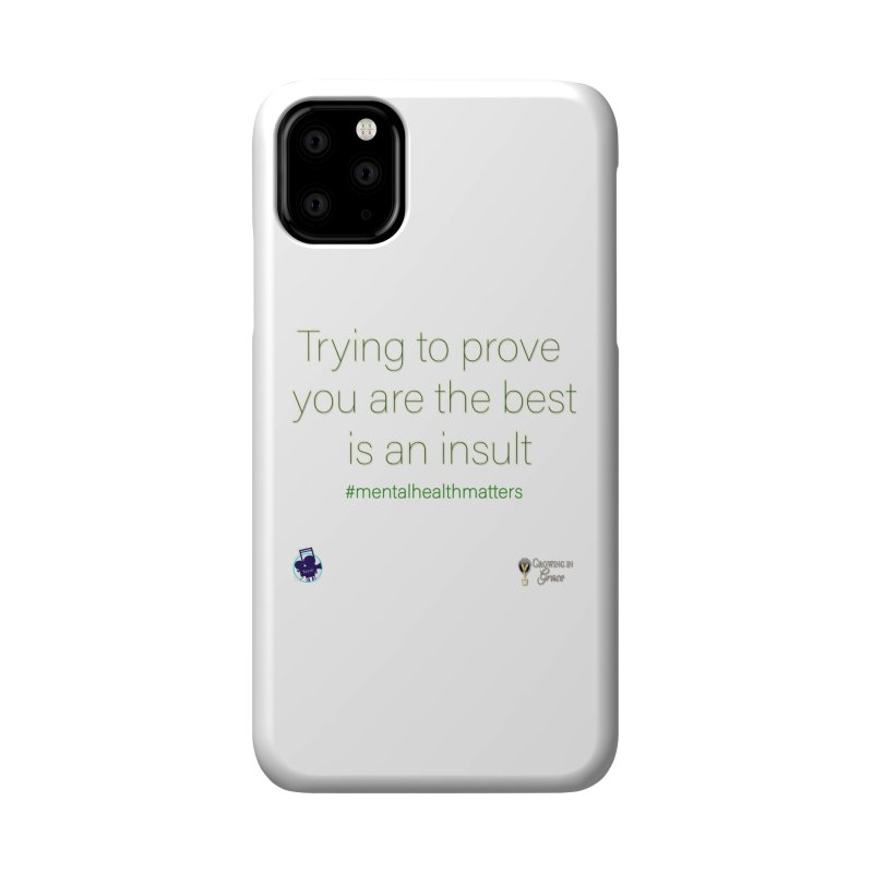 Insult Accessories Phone Case by I'm Just Seyin' Shoppe