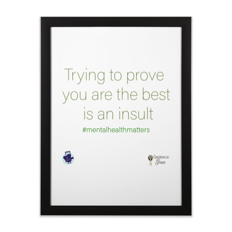 Insult Home Framed Fine Art Print by I'm Just Seyin' Shoppe