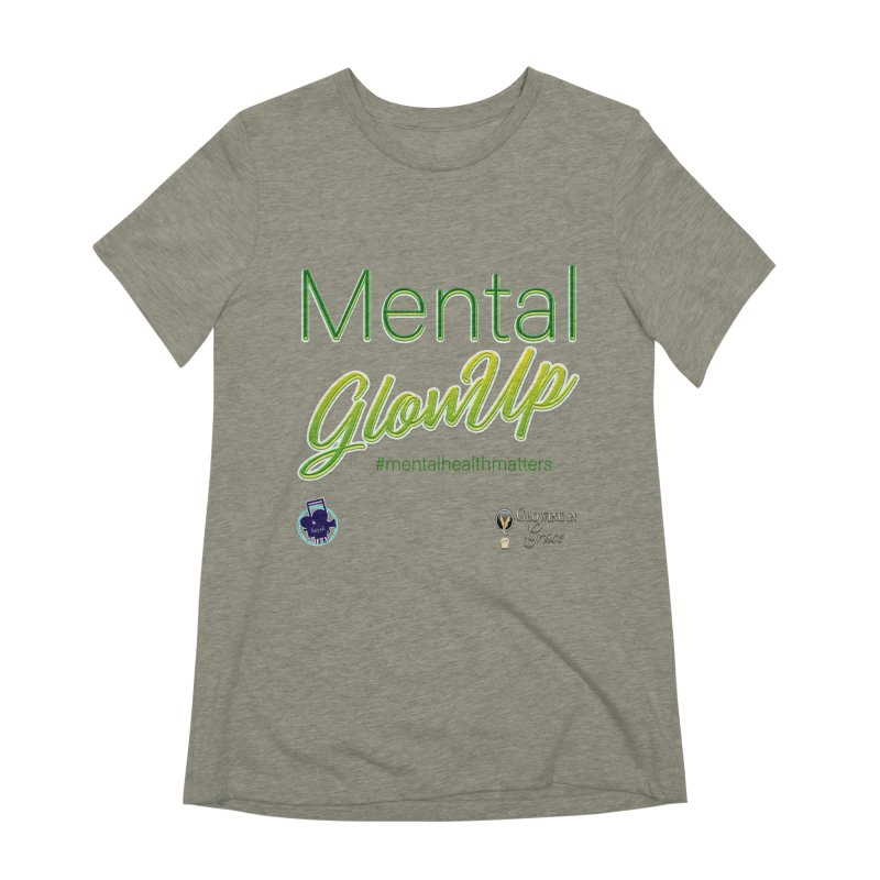 Mental GlowUP Women's Extra Soft T-Shirt by I'm Just Seyin' Shoppe