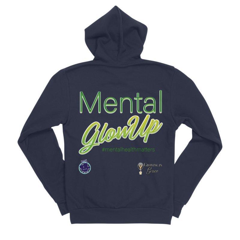 Mental GlowUP Women's Zip-Up Hoody by I'm Just Seyin' Shoppe