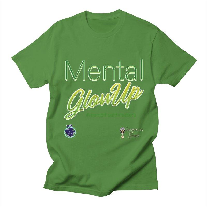 Mental GlowUP Men's Regular T-Shirt by I'm Just Seyin' Shoppe