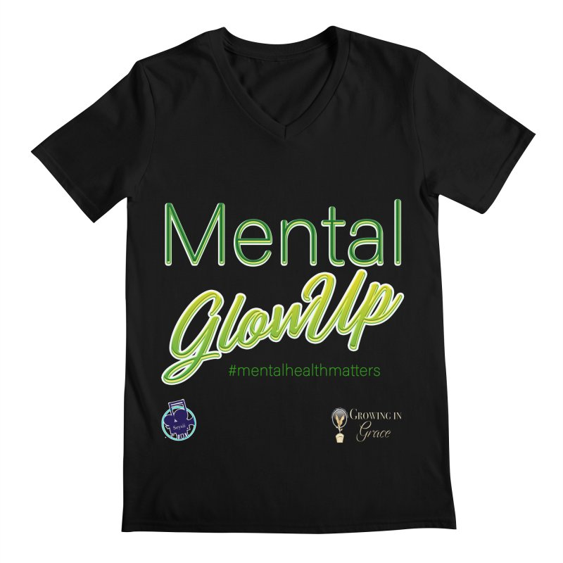 Mental GlowUP Men's Regular V-Neck by I'm Just Seyin' Shoppe