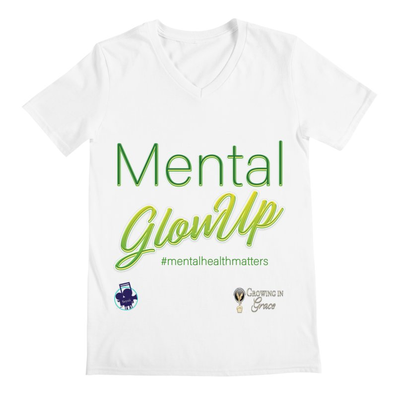 Mental GlowUP Men's V-Neck by I'm Just Seyin' Shoppe