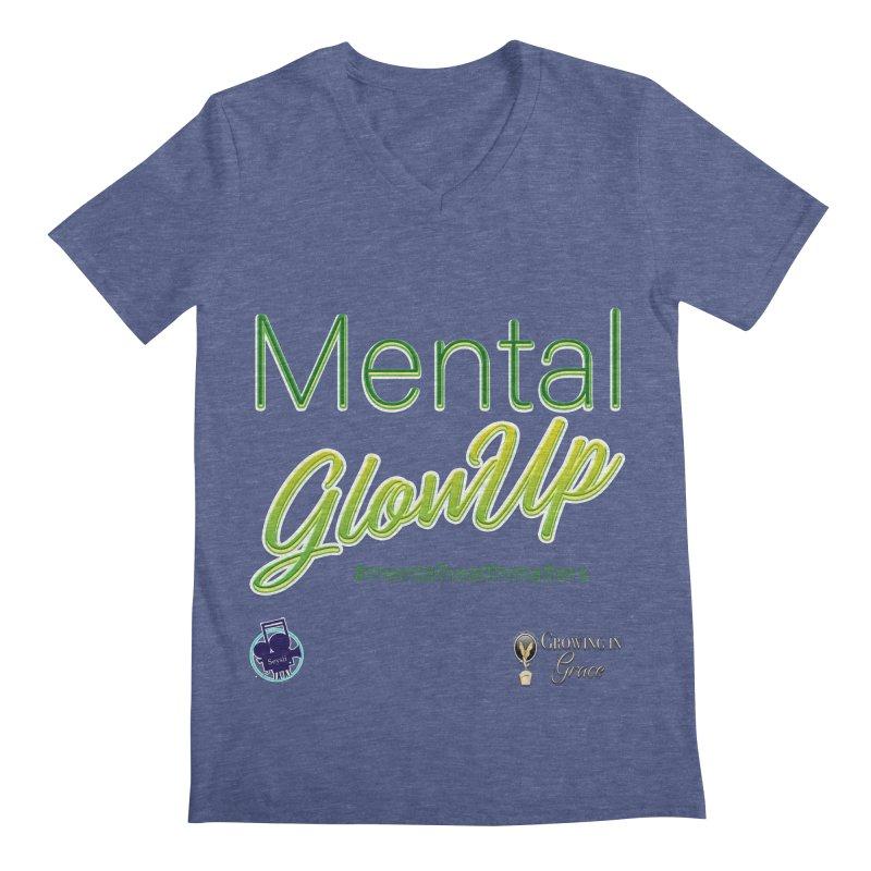Mental GlowUP Men's Regular V-Neck by I'm Just Seyin' Shoppe