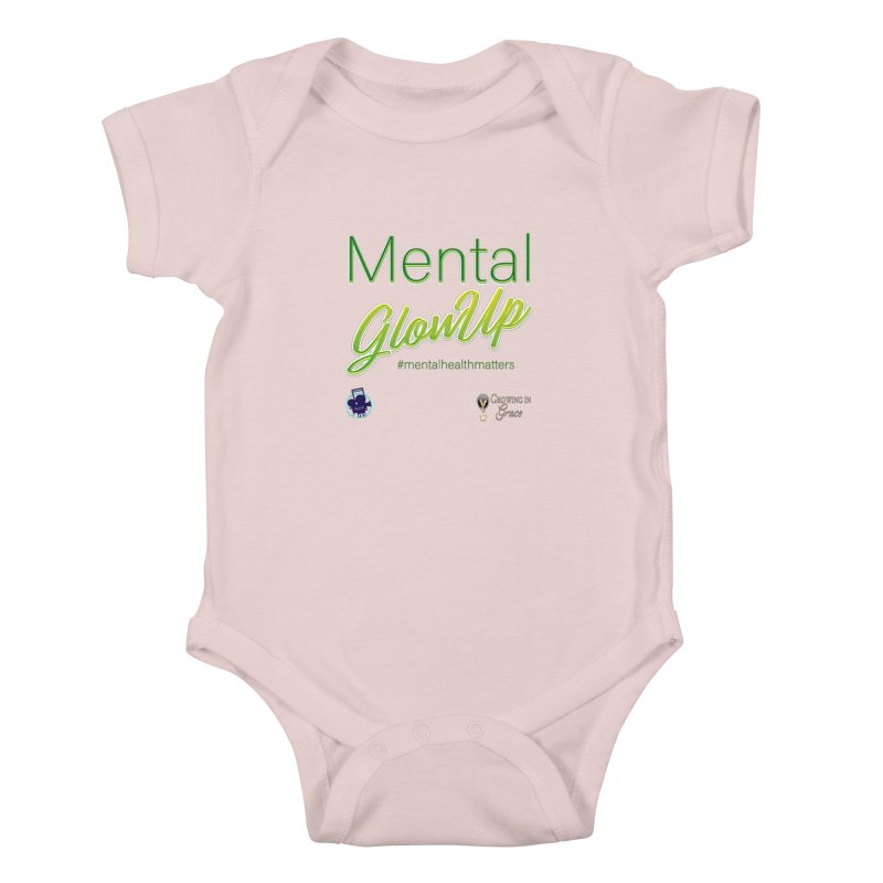 Mental GlowUP Kids Baby Bodysuit by I'm Just Seyin' Shoppe