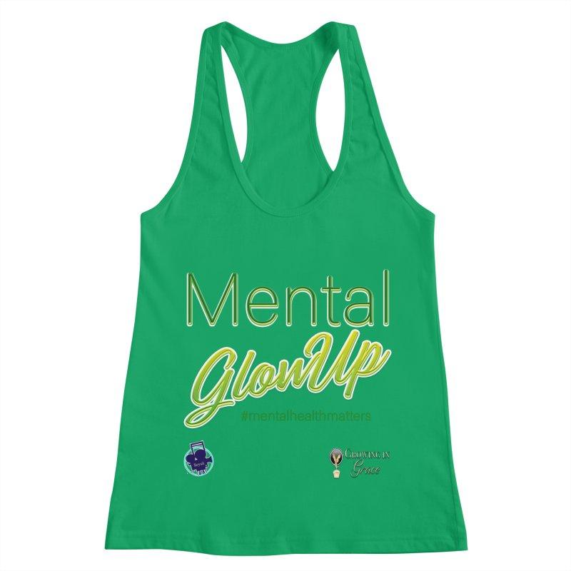 Mental GlowUP Women's Tank by I'm Just Seyin' Shoppe
