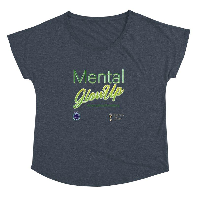 Mental GlowUP Women's Dolman Scoop Neck by I'm Just Seyin' Shoppe