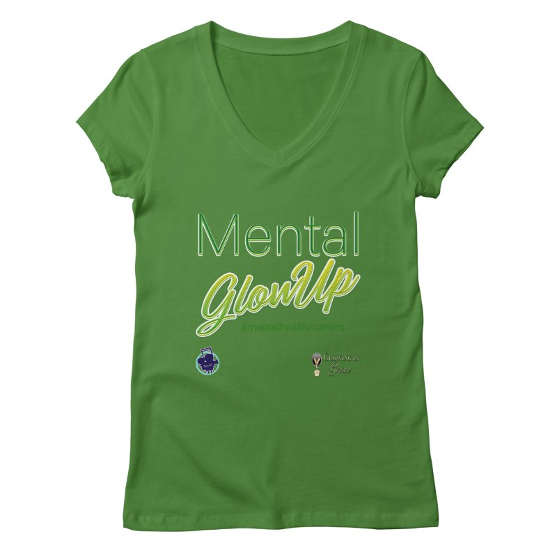Mental GlowUP Women's Regular V-Neck by I'm Just Seyin' Shoppe