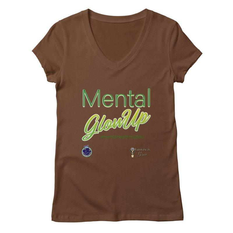 Mental GlowUP Women's Regular V-Neck by I'm Just Seyin' Shoppe