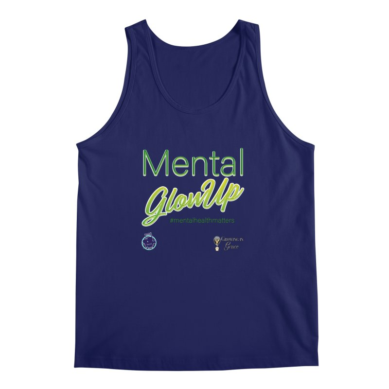 Mental GlowUP Men's Regular Tank by I'm Just Seyin' Shoppe