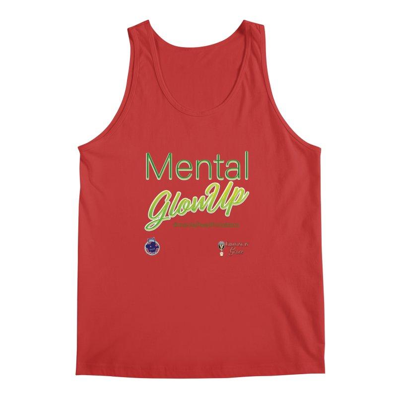 Mental GlowUP Men's Regular Tank by I'm Just Seyin' Shoppe