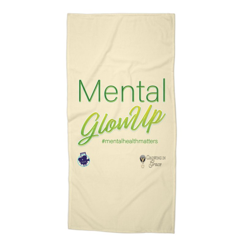 Mental GlowUP Accessories Beach Towel by I'm Just Seyin' Shoppe