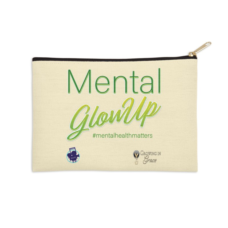 Mental GlowUP Accessories Zip Pouch by I'm Just Seyin' Shoppe