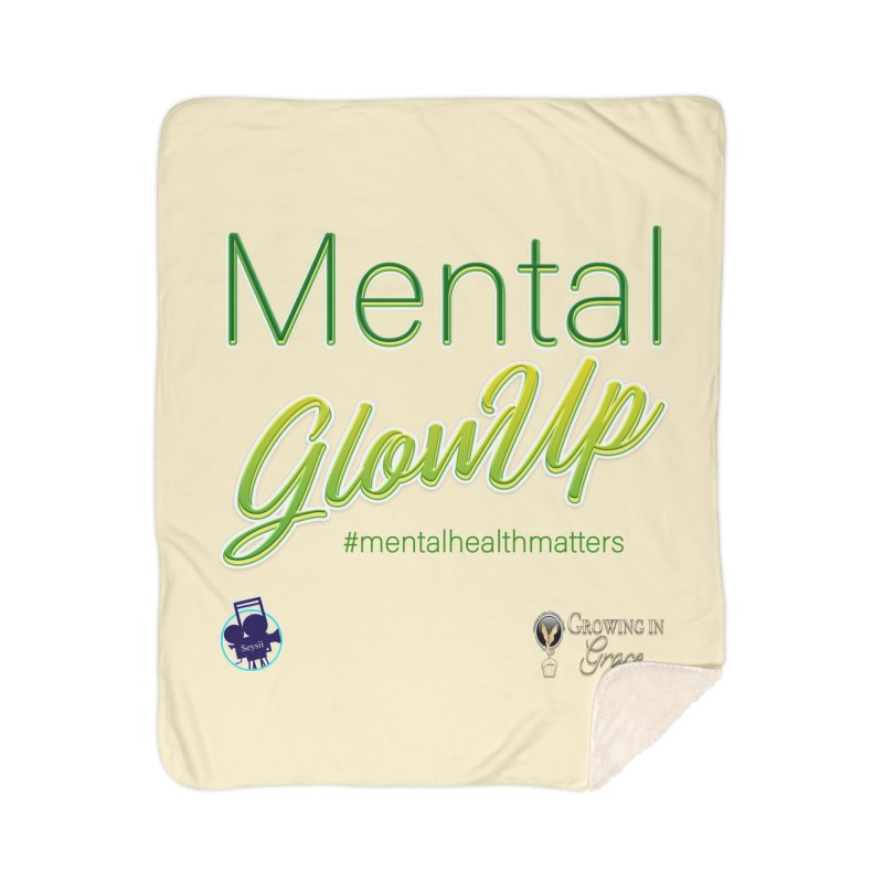 Mental GlowUP Home Sherpa Blanket Blanket by I'm Just Seyin' Shoppe