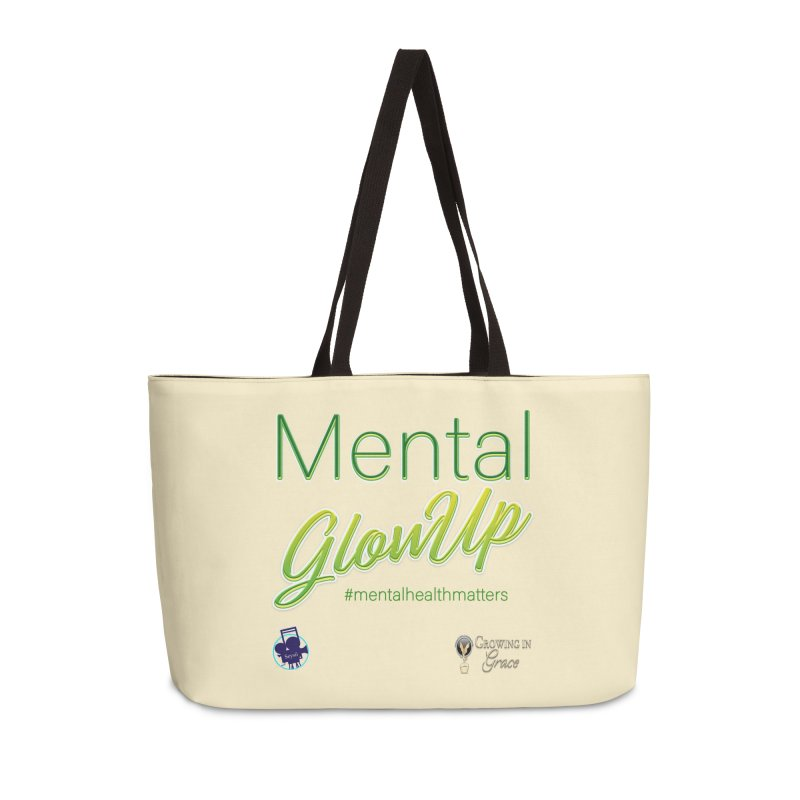 Mental GlowUP Accessories Weekender Bag Bag by I'm Just Seyin' Shoppe