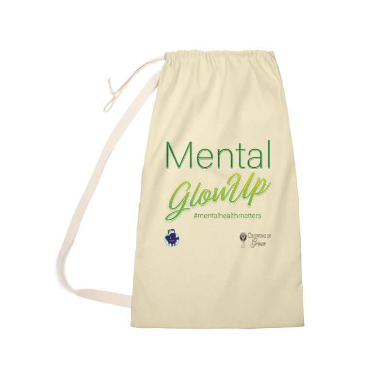 Mental GlowUP Accessories Laundry Bag Bag by I'm Just Seyin' Shoppe