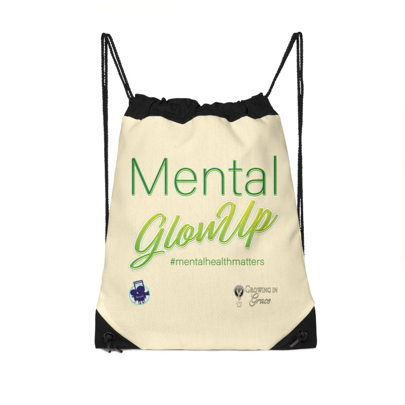 Mental GlowUP Accessories Drawstring Bag Bag by I'm Just Seyin' Shoppe