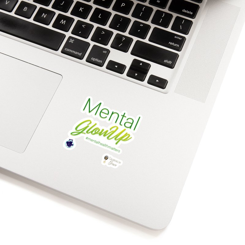 Mental GlowUP Accessories Sticker by I'm Just Seyin' Shoppe