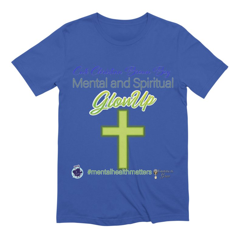 CCBB GlowUp Men's T-Shirt by I'm Just Seyin' Shoppe
