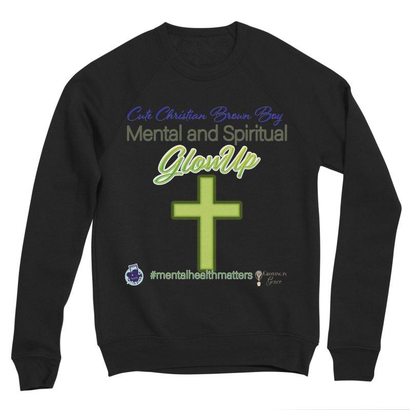 CCBB GlowUp Men's Sponge Fleece Sweatshirt by I'm Just Seyin' Shoppe