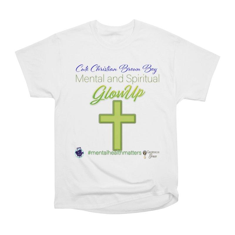 CCBB GlowUp Women's T-Shirt by I'm Just Seyin' Shoppe