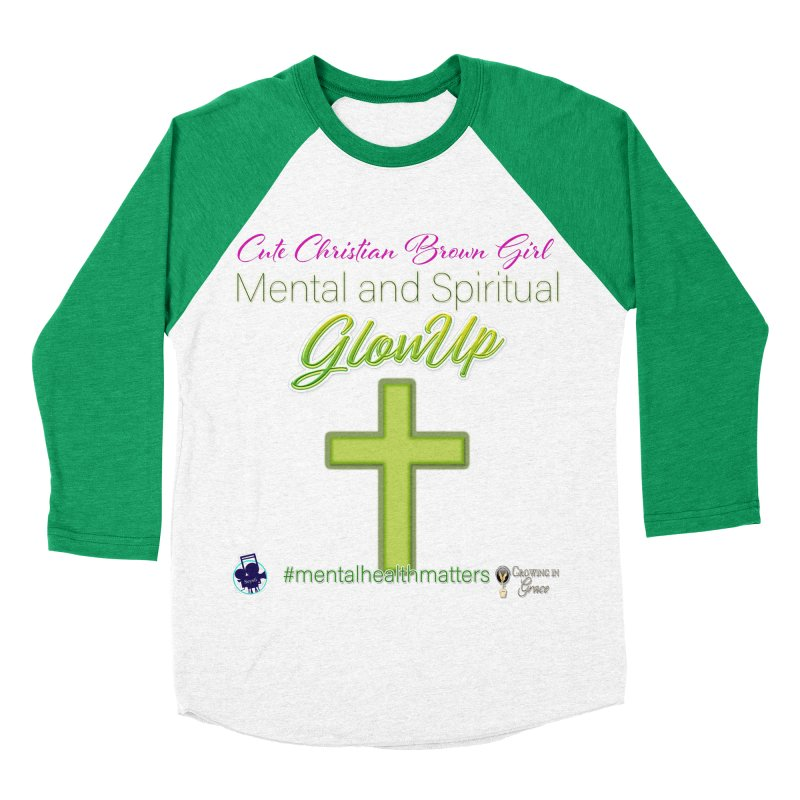 CCBG GlowUp Women's Baseball Triblend Longsleeve T-Shirt by I'm Just Seyin' Shoppe