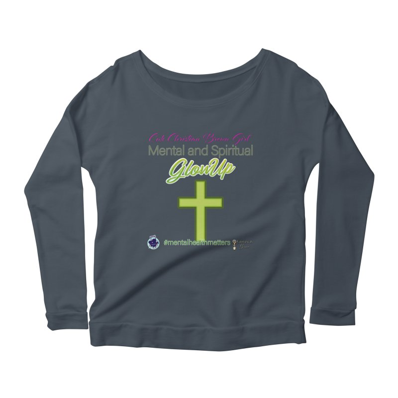CCBG GlowUp Women's Scoop Neck Longsleeve T-Shirt by I'm Just Seyin' Shoppe