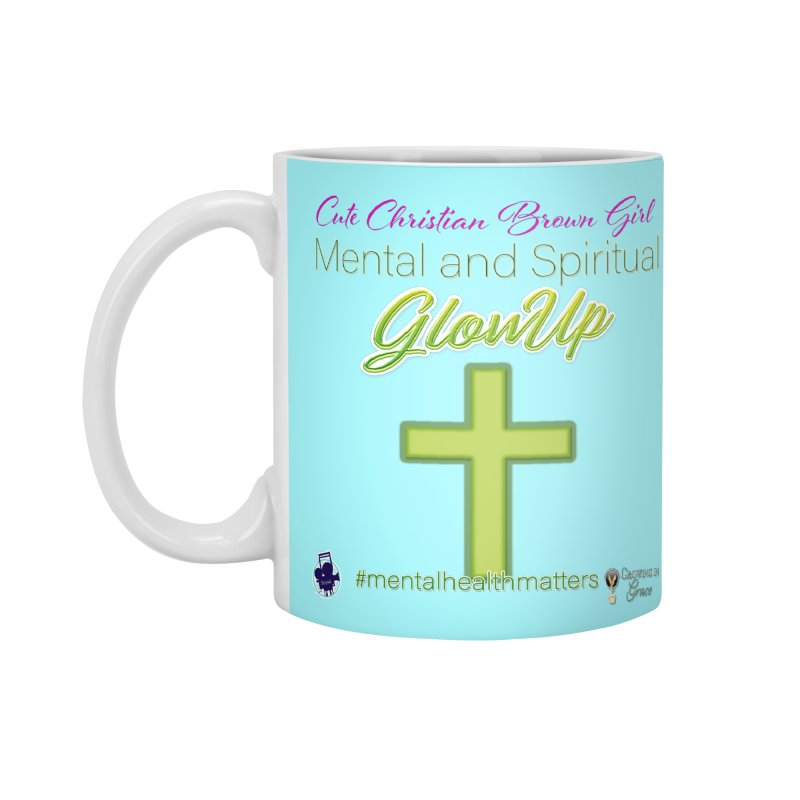 CCBG GlowUp Accessories Standard Mug by I'm Just Seyin' Shoppe