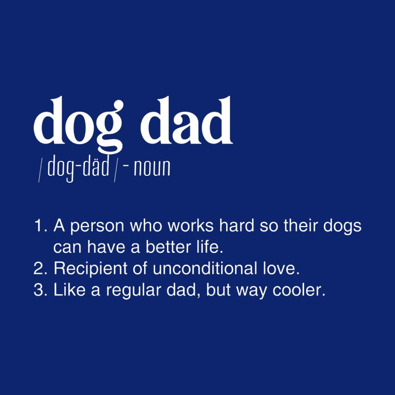 Dog Dad by Sioux Falls Area Humane Society Shop