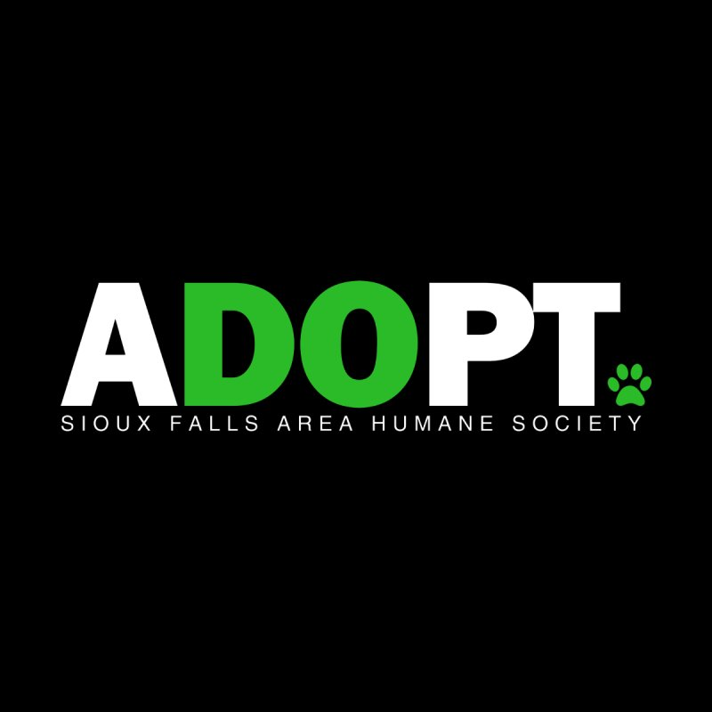 Do Adopt by Sioux Falls Area Humane Society Shop