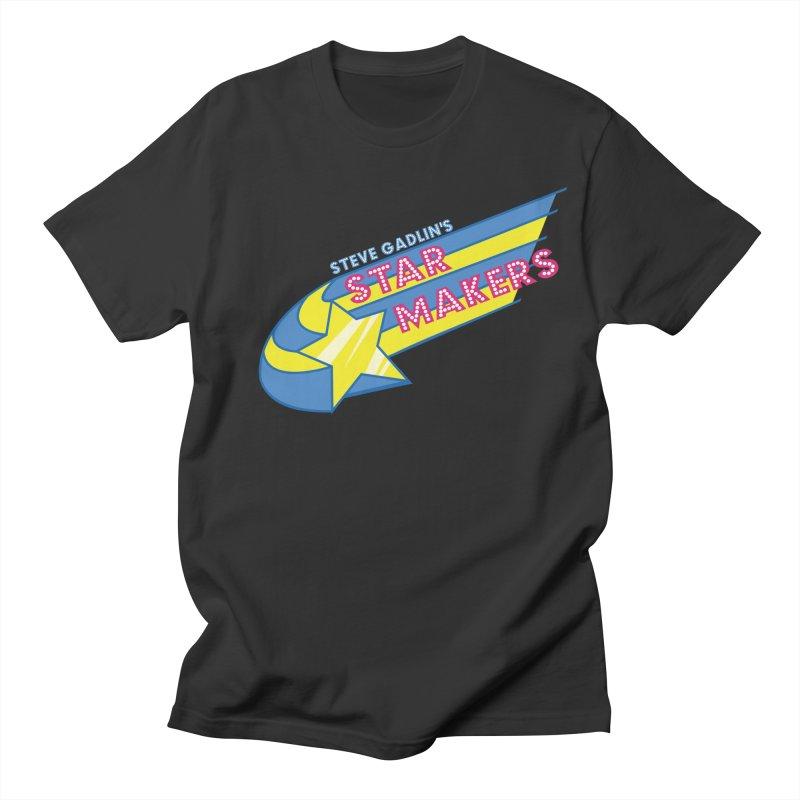 Steve Gadlin's Star Makers Men's Regular T-Shirt by Steve Gadlin's Star Makers!