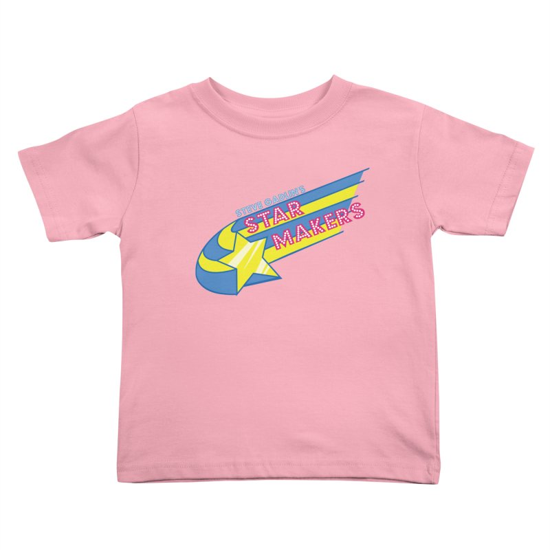 Steve Gadlin's Star Makers Kids Toddler T-Shirt by Steve Gadlin's Star Makers!