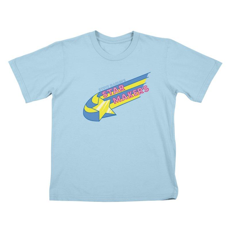 Steve Gadlin's Star Makers Kids T-Shirt by Steve Gadlin's Star Makers!