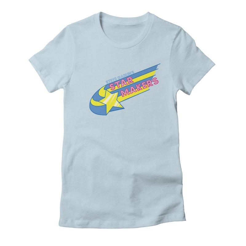 Steve Gadlin's Star Makers Women's T-Shirt by Steve Gadlin's Star Makers!