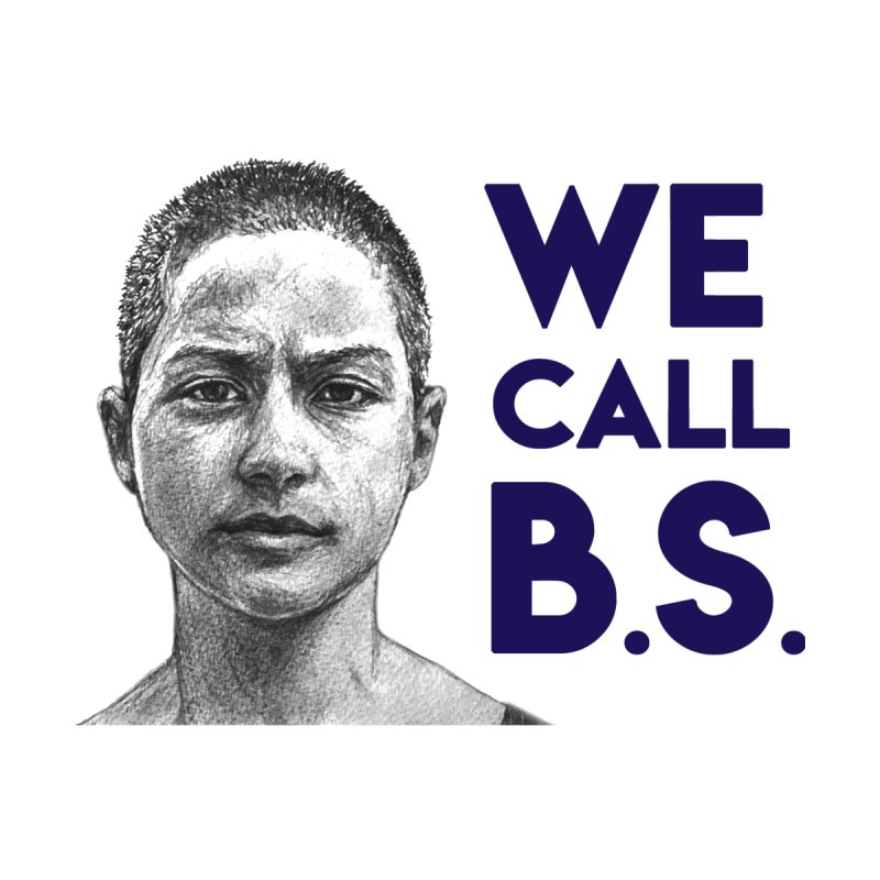 We Call B.S. (White) by Shira Gregory Studio (Merch)
