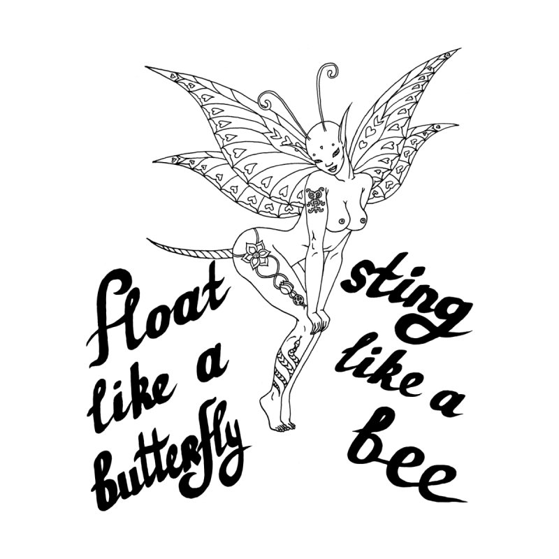 Float like a butterfly, sting like a bee Women's T-Shirt by ShadoBado Artist Shop