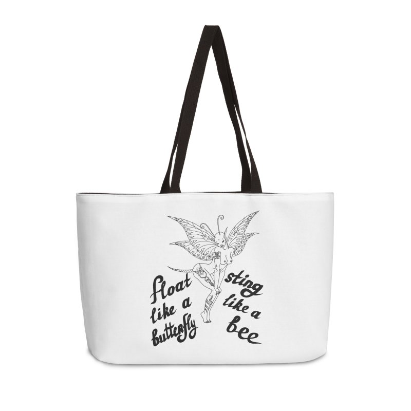Float like a butterfly, sting like a bee Accessories Weekender Bag Bag by ShadoBado Artist Shop
