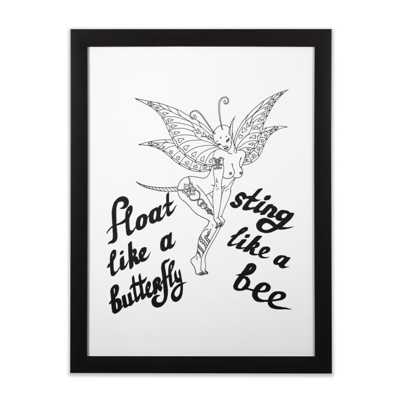 Float like a butterfly, sting like a bee Home Framed Fine Art Print by ShadoBado Artist Shop