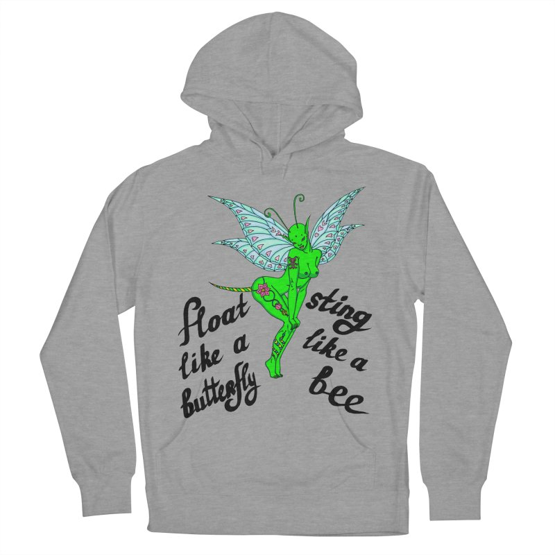 Float like a butterfly, sting like a bee Women's French Terry Pullover Hoody by ShadoBado Artist Shop